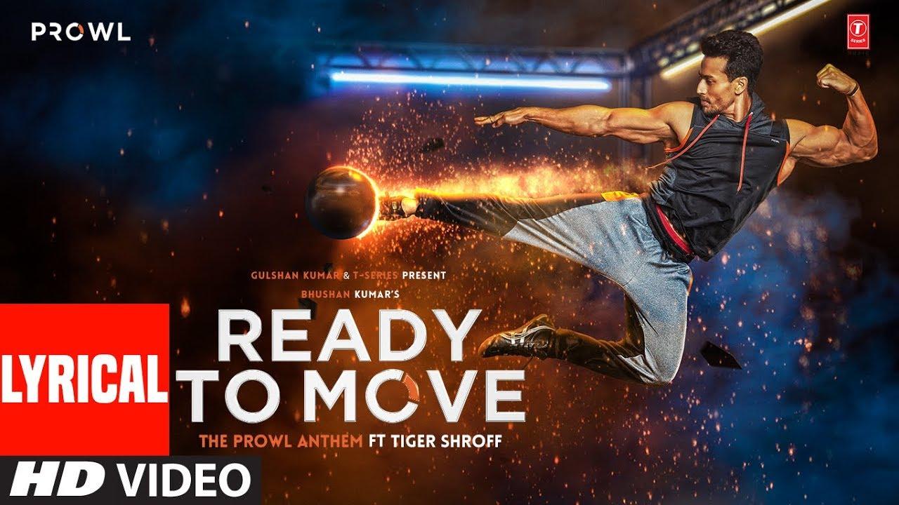 Download Ready To Move Video With Lyrics | The Prowl Anthem | Tiger Shroff | Armaan Malik | Amaal Mallik