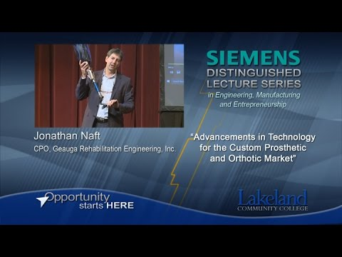 Siemens Distinguished Lecture Series - Advancements for the Prosthetic and Orthotic Market