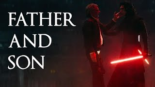 Star Wars: Father And Son Tribute (Kylo Ren And Han Solo) - ROAD TO EPISODE VIII: THE LAST JEDI