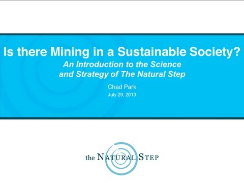 Is there mining in a sustainable society?  Introduction to Science and Strategy of the Natural Step