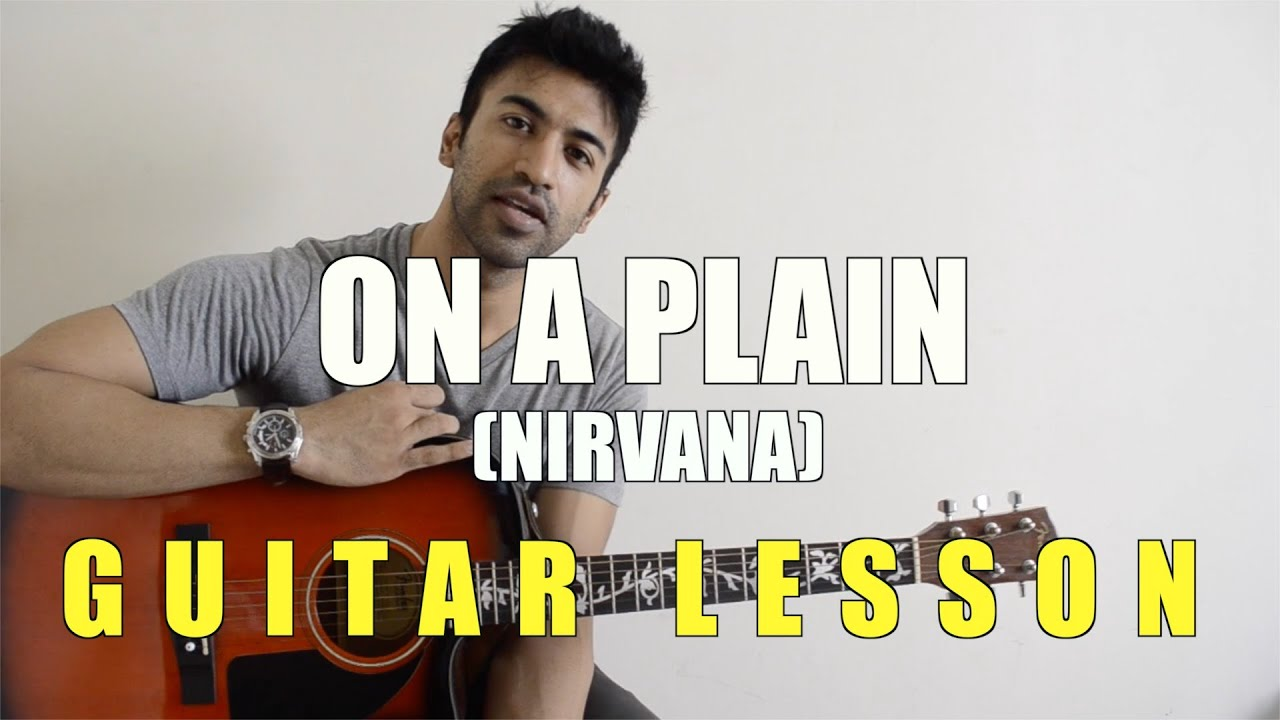 24 On A Plain Nirvana Guitar Lesson Complete And Accurate