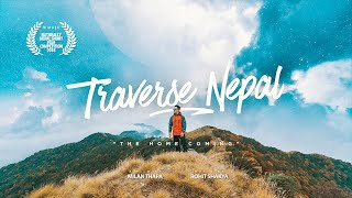 Traverse Nepal : The Home Coming - Milan Thapa