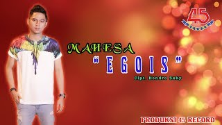 Gambar cover Mahesa - Egois [OFFICIAL]