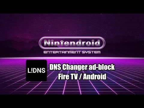 DNS Changer Lilly to block ads with AdGuard DNS Firesticks and Android