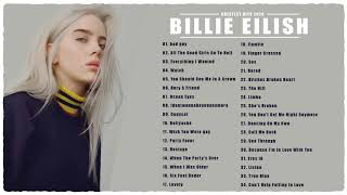 Best songs of Billie Eilish - Billie Eilish Greatest Hits 2020 ♪ Full Album