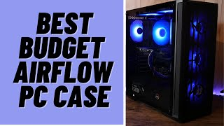 Best Budget Airflow PC Case | Nova Mesh SE TG ARGB