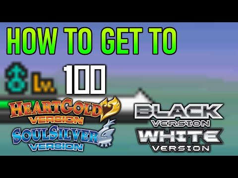 How To Easily Get Your Pokemon To Level 100! (HGSS/BW)