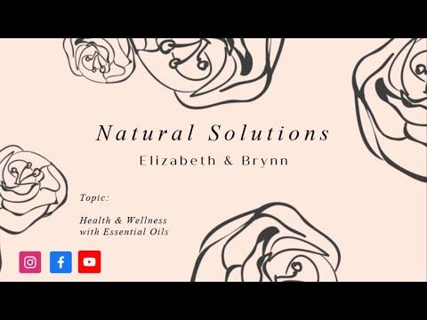 Natural Solutions & Essential Oils | 12.8.2019 | with Brynn & Elizabeth