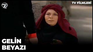 Gelin Beyazı - Kanal 7 TV Filmi
