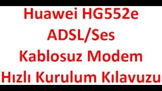 Vodafone yalın internet - Huawei HG552E Modem Kurulumu