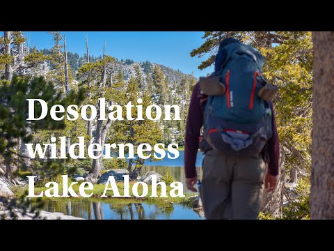 Desolation Wilderness - Lake Aloha July 2018
