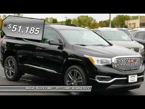 2017 GMC Acadia New St Paul  Inver Grove Heights  Roseville     2017 GMC Acadia New St Paul  Inver Grove Heights  Roseville  Minneapolis   MN 17174  Mauer Buick GMC