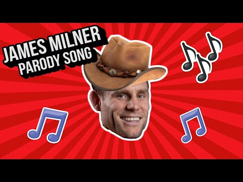 🎵OLD JAMES MILNER🎵- Old Town Road Liverpool funny parody song [Jim Daly]