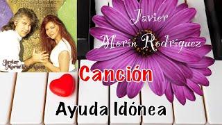 """Javier Morín Rodríguez Canción """"Ayuda Idónea"""" del CD 14 de Febrero todos los días del Año"""
