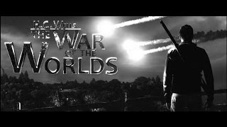 The War of the Worlds Trailer 2014 B&W version