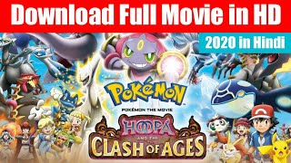 How To Download Pokemon Movie Hoppa And The Clash of Ages | Pokemon Movie in HIndi Dubbed 2020