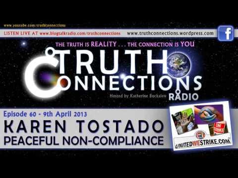 Karen Tostado: Peaceful Non-Compliance - Truth Connections Radio