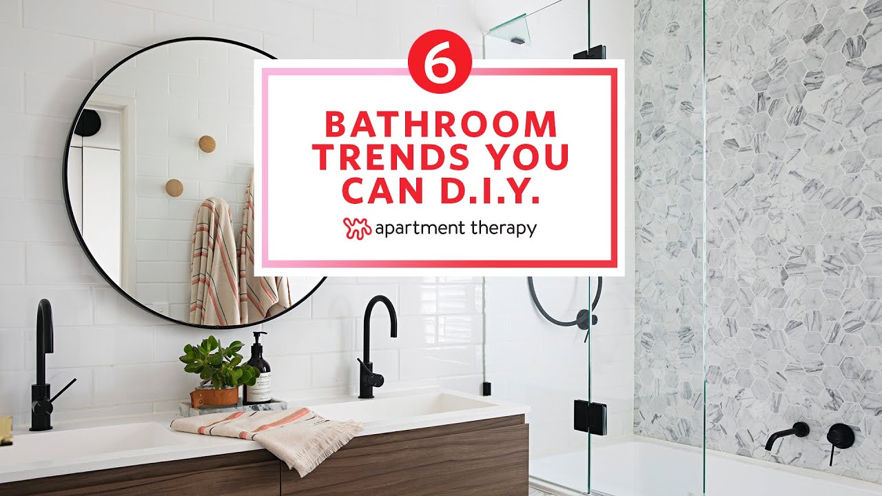 6 Hot Bathroom Trends for 2021 That You Can Totally DIY