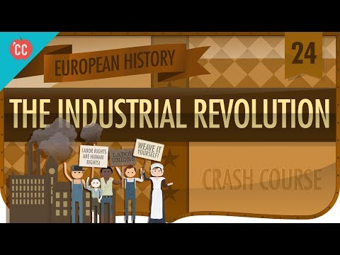 The Industrial Revolution: Crash Course European History #24