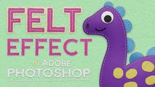 How To Create a Cute Character with Felt Effects in Adobe Photoshop