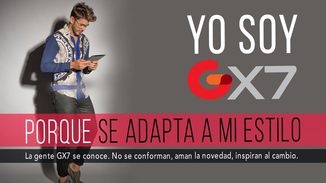 YO SOY GX7 porque se adapta a mi estilo