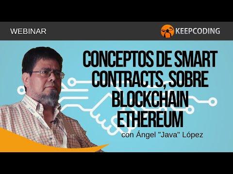 ¿Qué es Ethereum Smart Contracts & Blockchain?