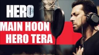 Main Hoon Hero Tera - Karaoke