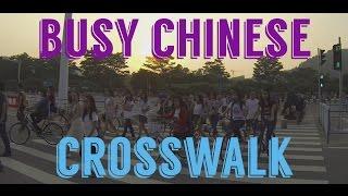 Busy Chinese Crosswalk - Beijing Normal University Zhuhai - Timelapse HD