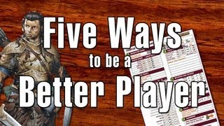 Five Ways to Be a Better D&D Player