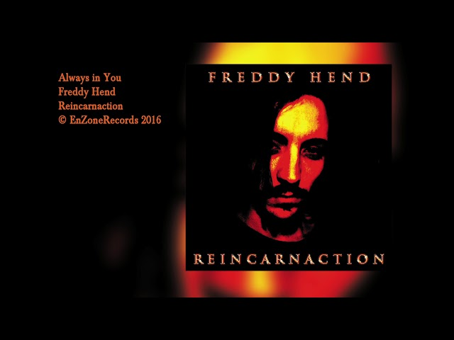 Freddy Hend | Always in You | Reincarnaction | EnzoneRecords 2016
