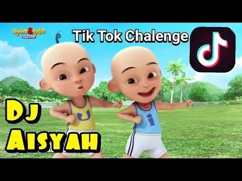 Upin Ipin Joget DJ Aisyah Tik-Tok Terbaru