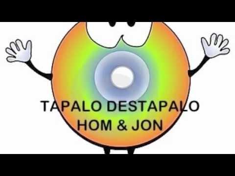 Tapalo Destapalo - Hom & Jon