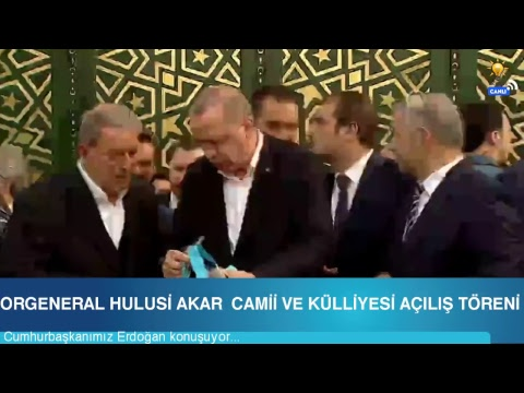 Cumhurbaşkanımız Erdoğan, Orgeneral Hulusi Akar Camii ve Külliyesi Açılış Töreni'nde konuştu