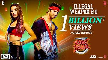 Illegal Weapon 2.0 - Street Dancer 3D   Varun D, Shraddha K   Tanishk B,Jasmine Sandlas,Garry Sandhu