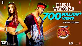 Illegal Weapon 2 0 - Street Dancer 3D Varun D Shraddha K Tanishk B Jasmine Sandlas Garry Sandhu