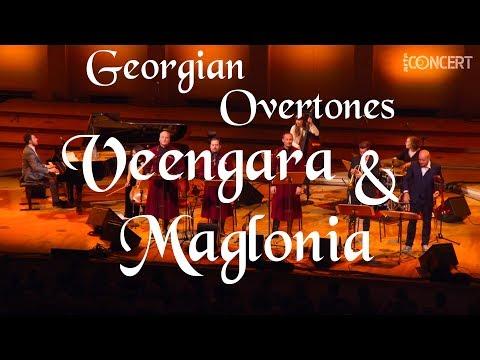 Veengara / Maglonia - Georgian Overtones Live From Berlin Konzerthaus