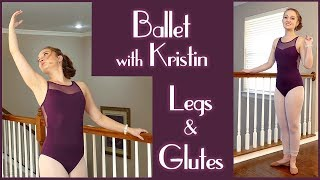 Beginners Ballet Body Workout for Inner Thighs, Tone & Sculpt with Kristin, Barre Leg Workout