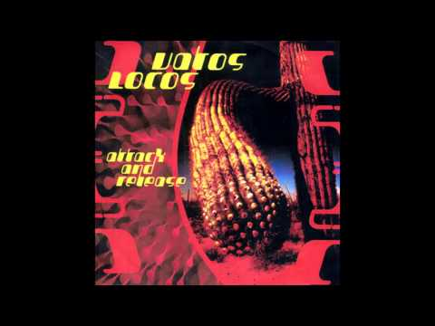 Vatos Locos - Attack And Release [Full Album]