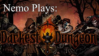 Nemo Plays: Darkest Dungeon #31 - That was Utterly Pointless