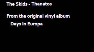 Watch Skids Thanatos video