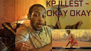 REACTING TO Kp Illest - Okay Okay (Official Music Video) !!!