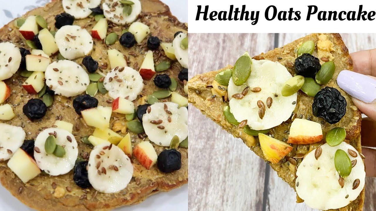 Healthy Oats Pancake|| Quick & Healthy Breakfast Recipe || Be That Diva