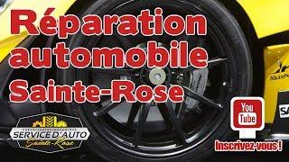 Réparation automobile Sainte Rose à meilleurs prix offerts par Service d'auto Saint Rose 450 625 442