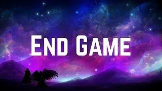 Taylor Swift End Game ft. Ed Sheeran & Future (Lyrics)