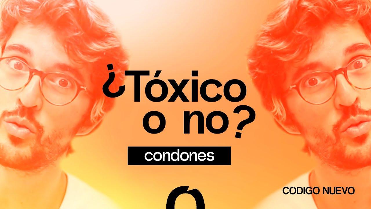 ¿Los condones molestan o no es para tanto? | ¿Tóxico o no? | Código Nuevo