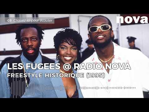 Fugees, Freestyle historique sur Nova (1995) - Nova