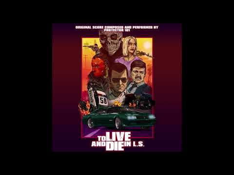 Protector 101 - To Live And Die In L.S. Vol 1 (Original Motion Picture Soundtrack)