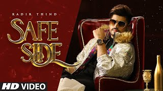 Kadir Thind: Safe Side | Afreen Siddiqui | Mista Baaz | Ravi Raj | Latest Punjabi Songs 2020