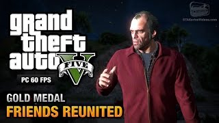 GTA 5 PC - Mission #21 - Friends Reunited [Gold Medal Guide - 1080p 60fps]