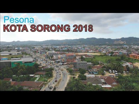 Video Drone Kota Sorong Papua Barat 2018, Kota Utama Pintu Masuk Surga Wisata Alam Raja Ampat